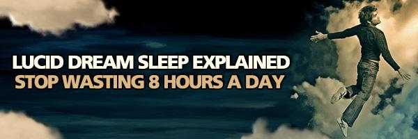 Lucid Dream Sleep