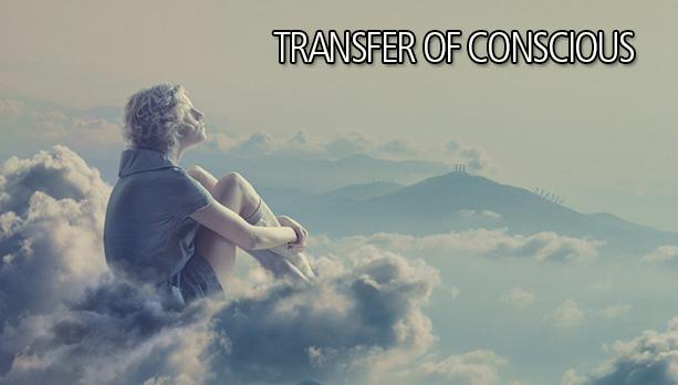 Transfer Of Conscious