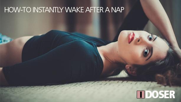 HowTo Awake After Nap