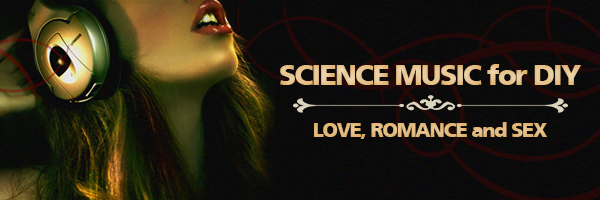 Science Music for DIY Love