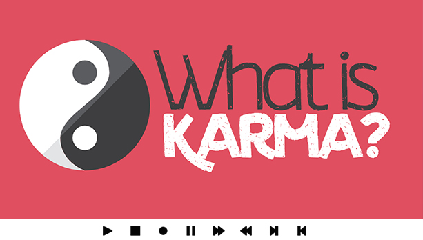 What Is Karma Video