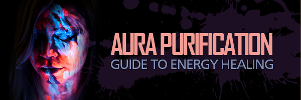 Aura Purification Tutorial