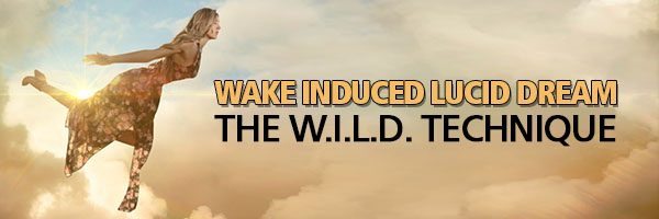 Wake Induced Lucid Dreaming