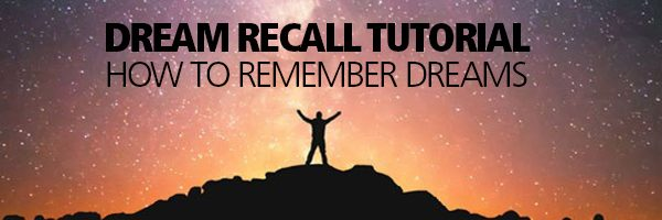 Dream Recall Tutorial Remember Dreams