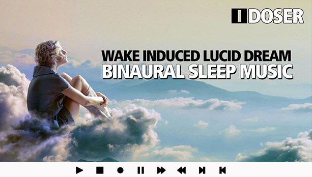 Wake Induced Lucid Dream Music