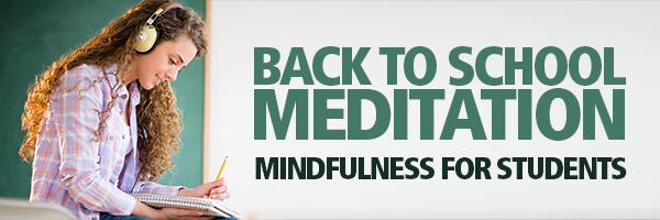 Back to School Meditation
