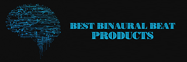 Best Binaural Beat Products