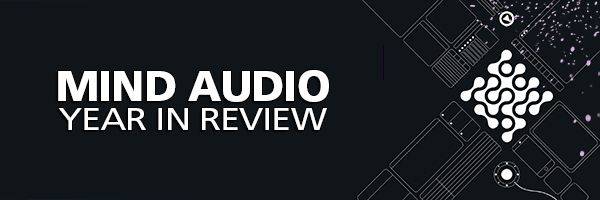 Mind Audio Year in Review