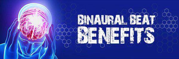 Binaural Beat Benefits