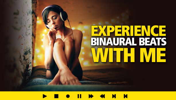 Experience Binaural Beats With Me
