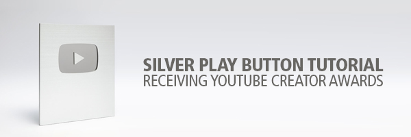 Silver Play Button Tutorial for YouTube Creator Rewards