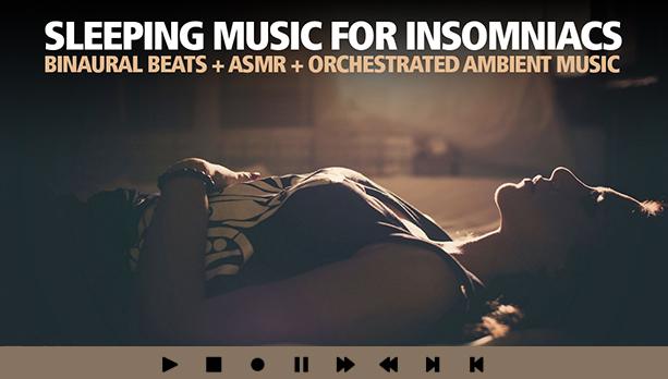 Insomniac Sleeping Music