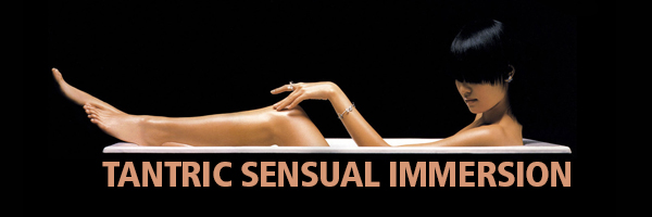 Tantric Sensual Immersion