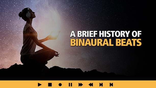Brief History Of Binaural Beats and Meditation Music