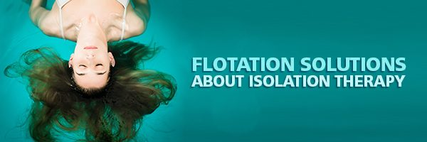 Flotation Therapy Solutions