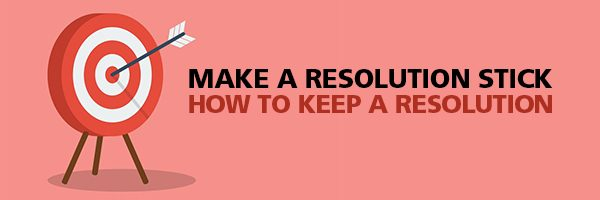 How To Keep A Resolution