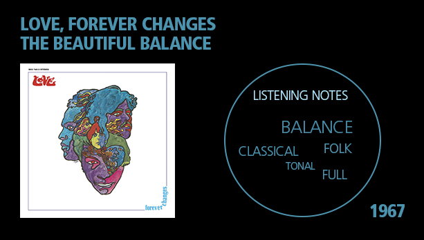 Love Forever Changes Best Music When High
