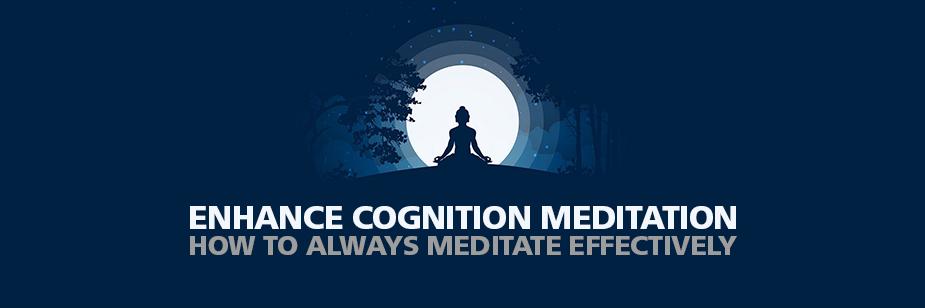 Enhance Cognition Meditation