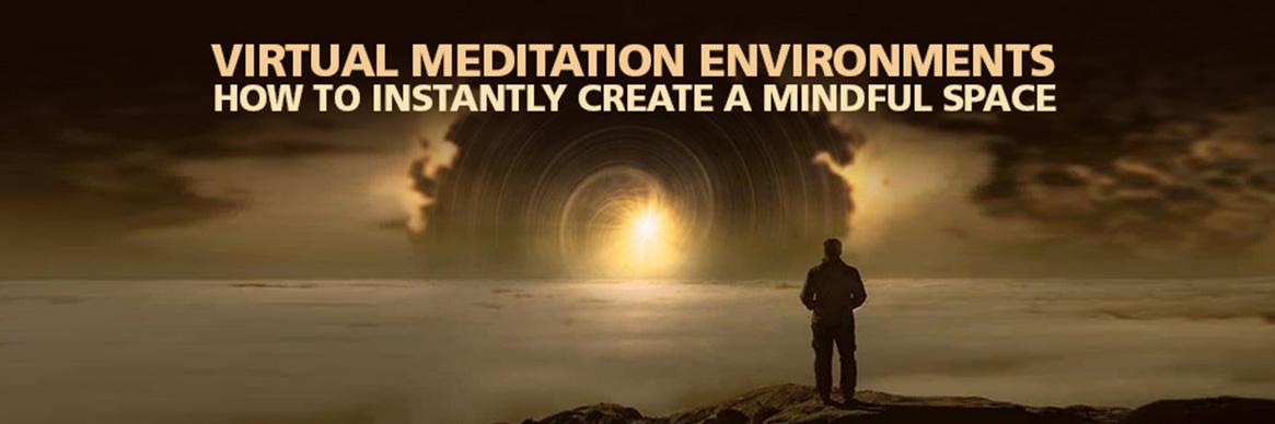 Virtual Meditation Environments