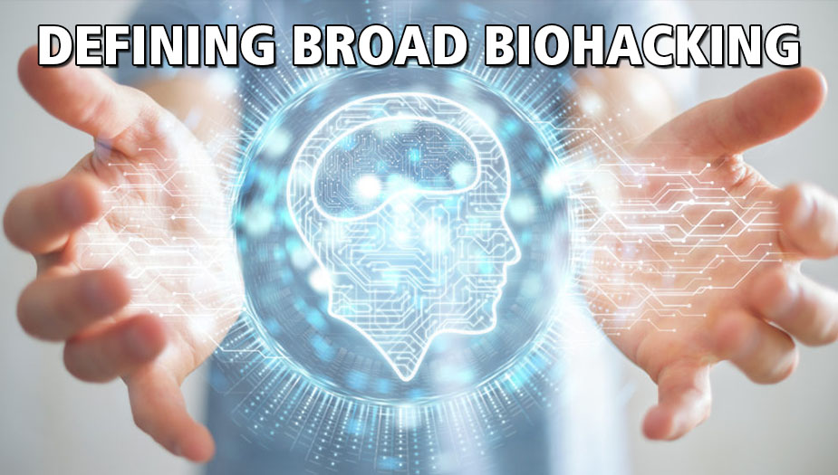 Biohacking Definition