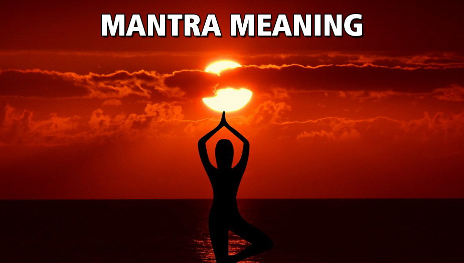 Meaning of Mantra