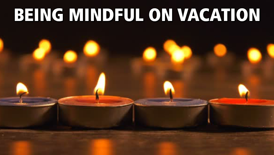 Free Mindful Vacation Activities