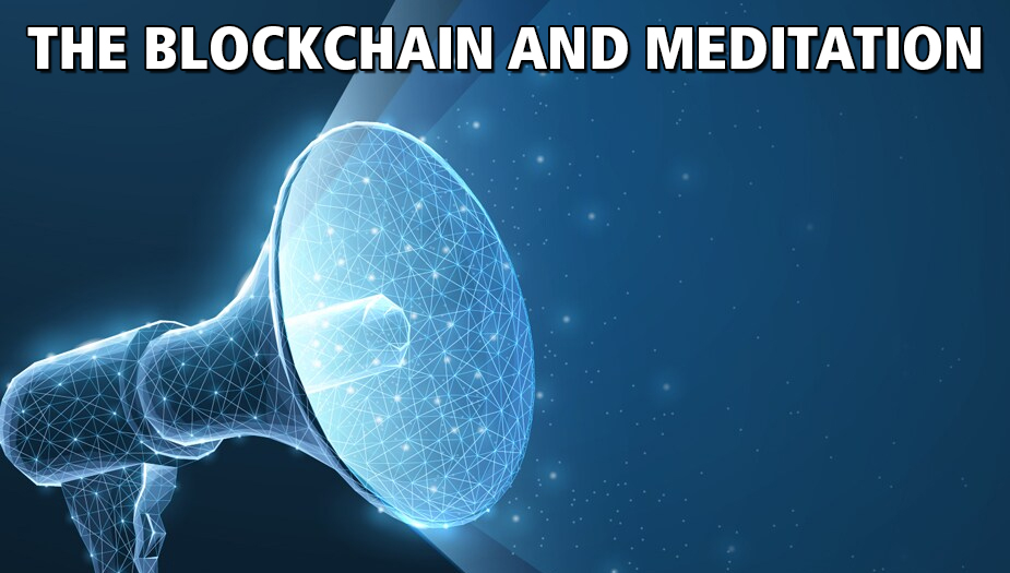 Explain Blockchain Meditation