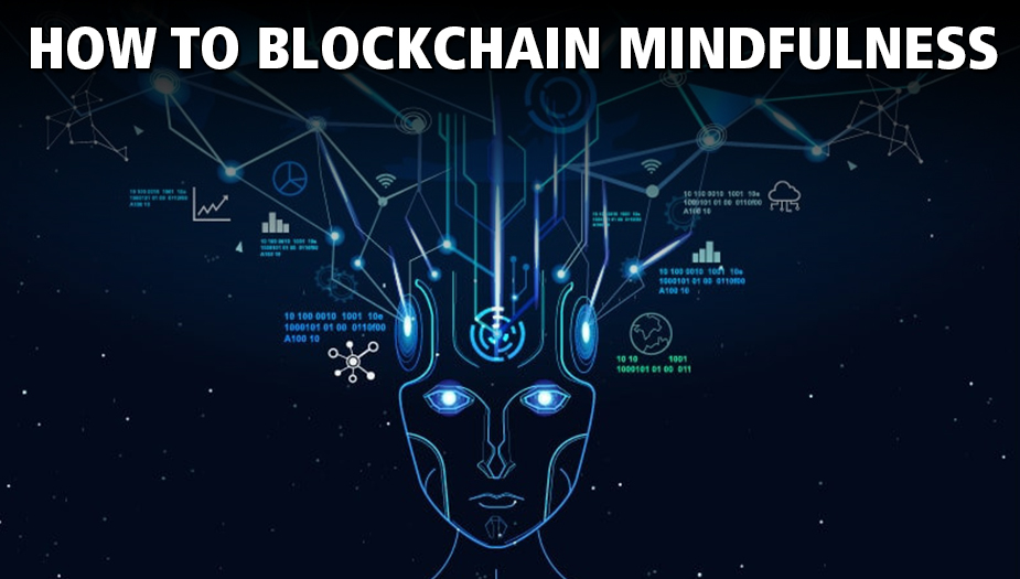 Mindfulness On The Blockchain