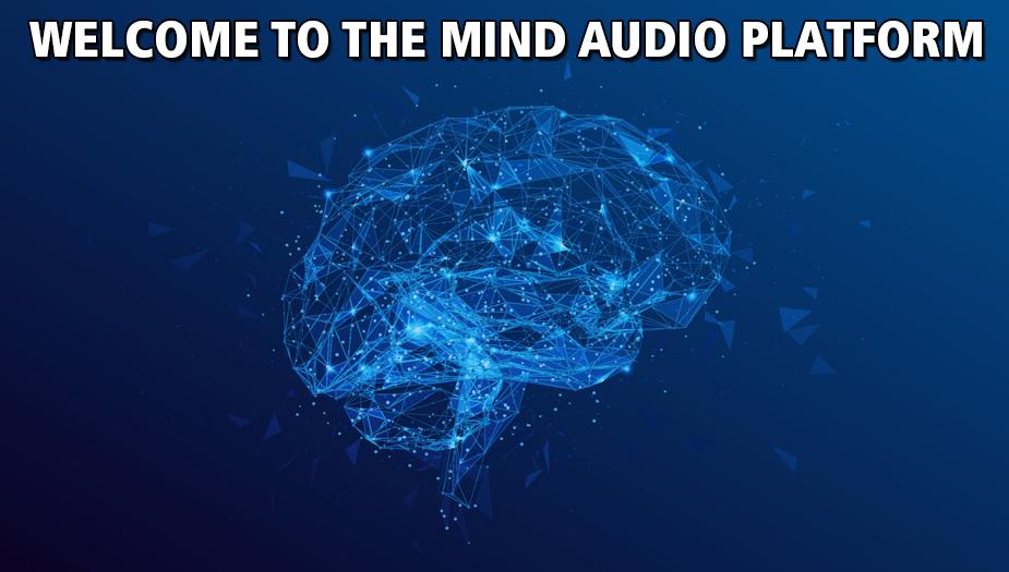 Using The Mind Audio Platform