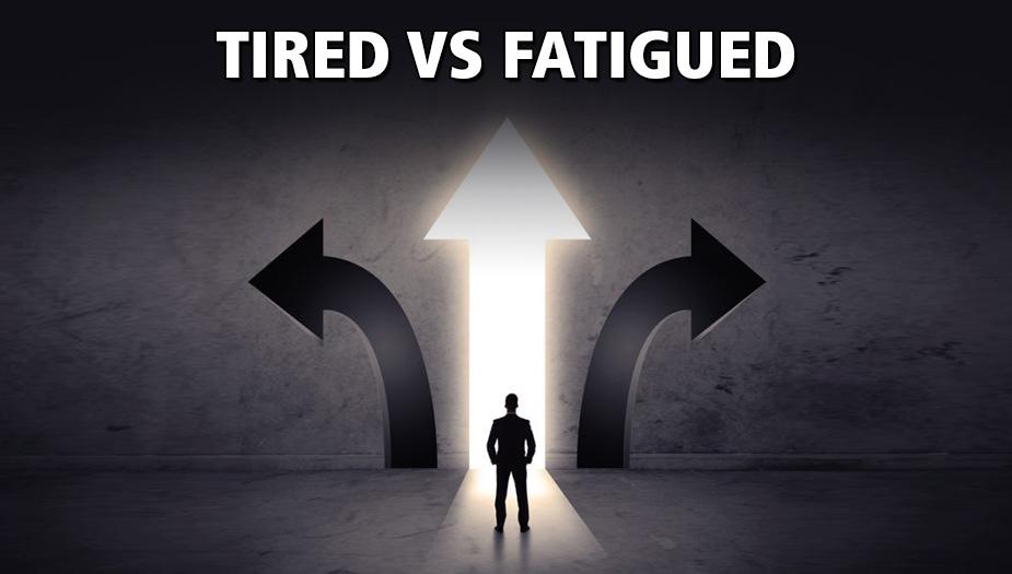 Eliminating Extreme Fatigue